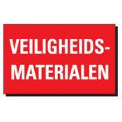 VEILIGHEIDS MATERIALEN