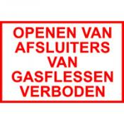 Openen van afsluiters van gasflessen verboden